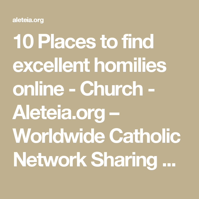 10 Places to find excellent homilies online - Church