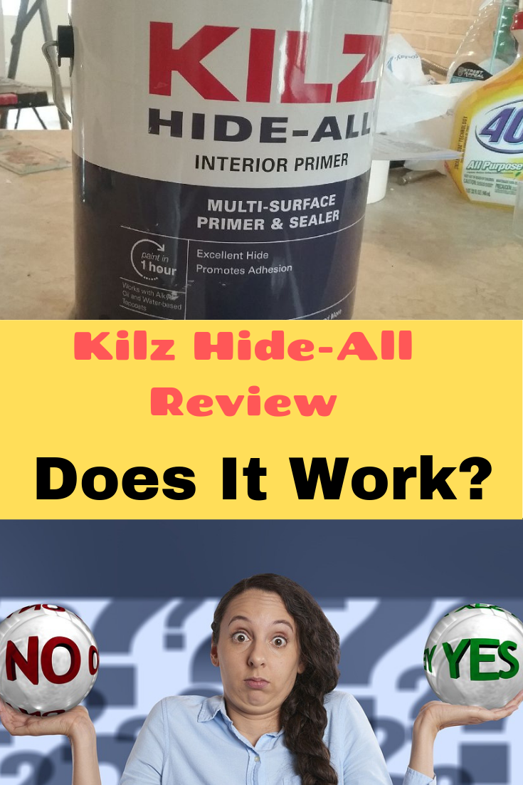 I Happened To See A Gallon Of Kilz Hide All In Lowes The Other Day I Had An Upcoming Painting Job To Do So I Decided Primer Primer Review Water
