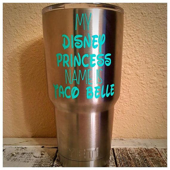 Disney Name By For Decal My Belle Taco Is Princess Yeti D9E2HI