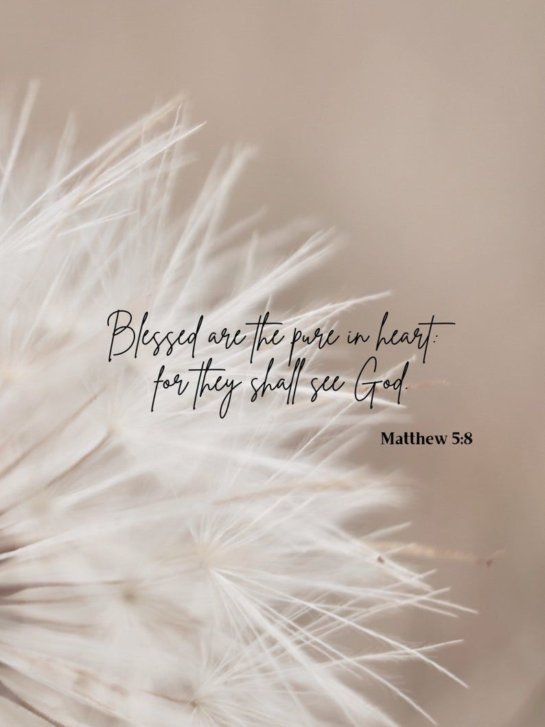 Blessed are the pure in heart/Scripture verse/Matthew 5:8