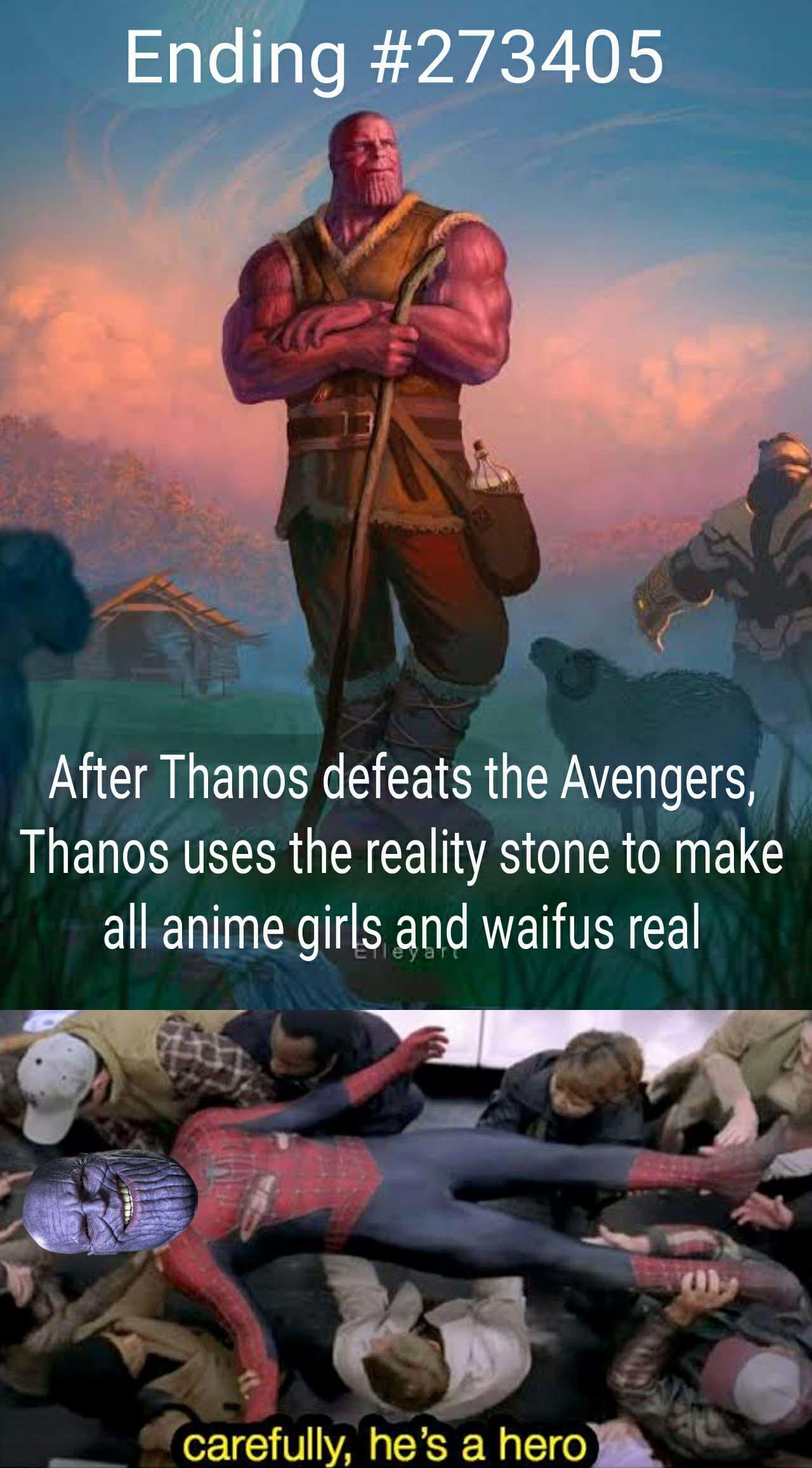 Arigato Thanos Chan Alternative Avengers Endgame Endings Anime Memes Funny Stupid Funny Memes Anime Funny