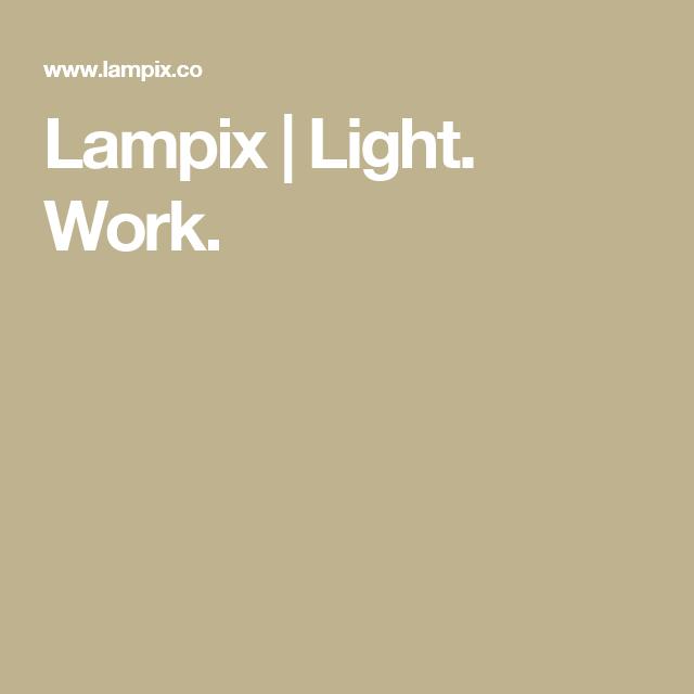 Lampix | Light. Work.
