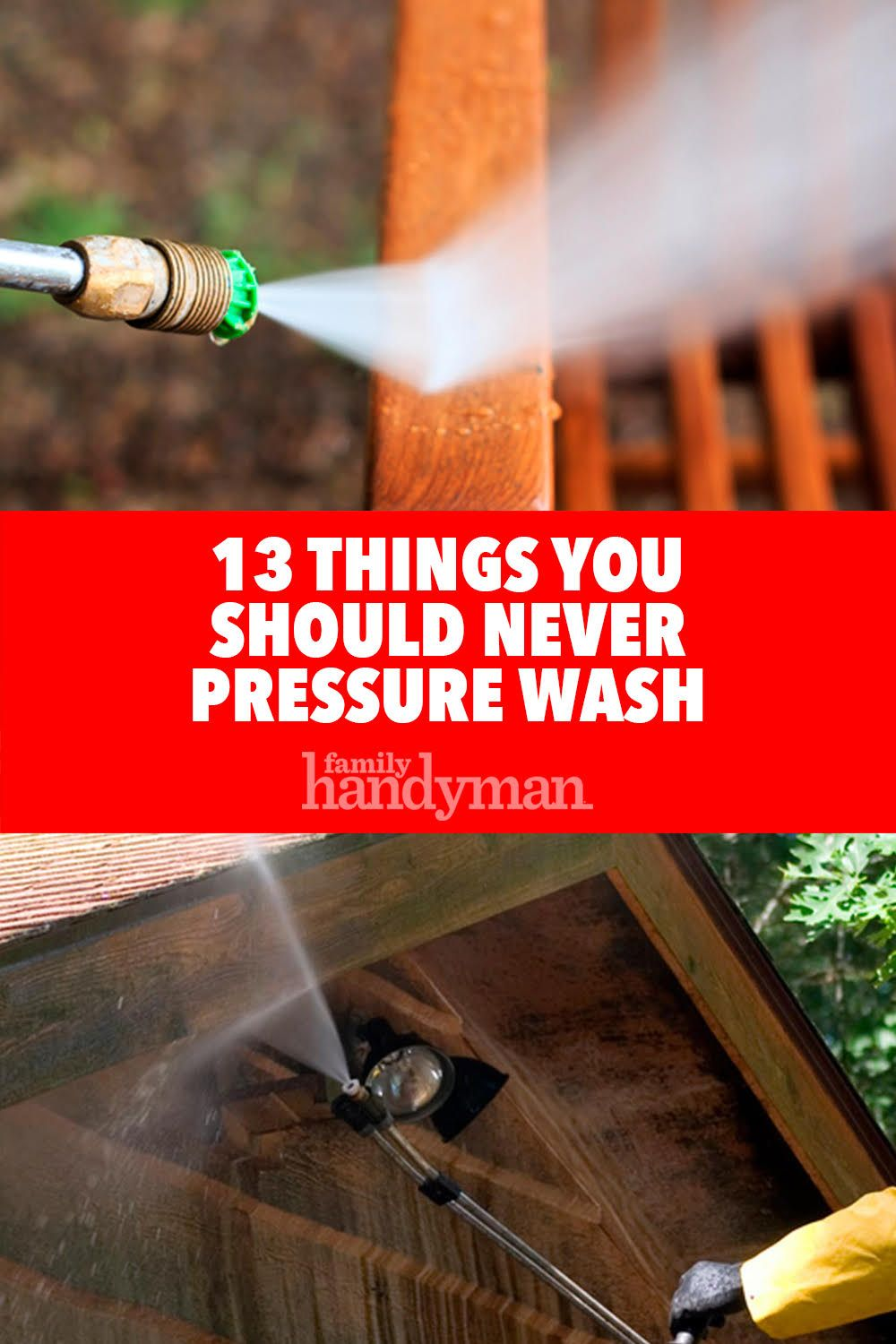 13 things you should never pressure wash pressure washer