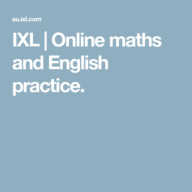 IXL Online maths and English practice. Learn math