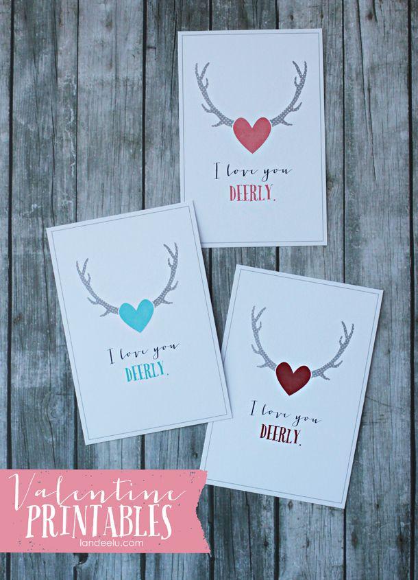 Valentine Printables: I Love You Deerly   landeelu.com Love the antler trend right now!