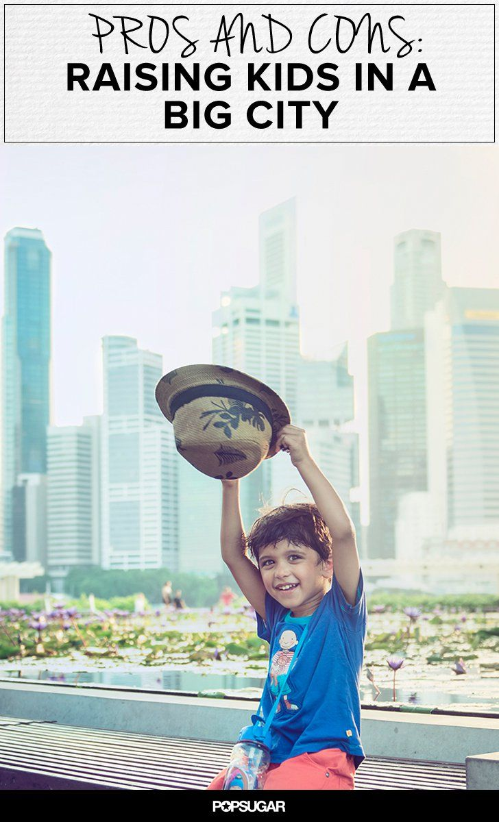 Pin for Later: Bright Lights, Big City: Could You Raise Your Family in the Big City?