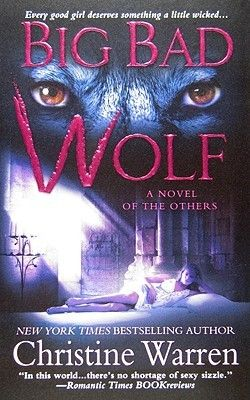 Big Bad Wolf (The Others, #8) - Christine Warren