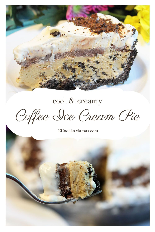 Coffee ice cream pie recipe in 2020 frozen treats