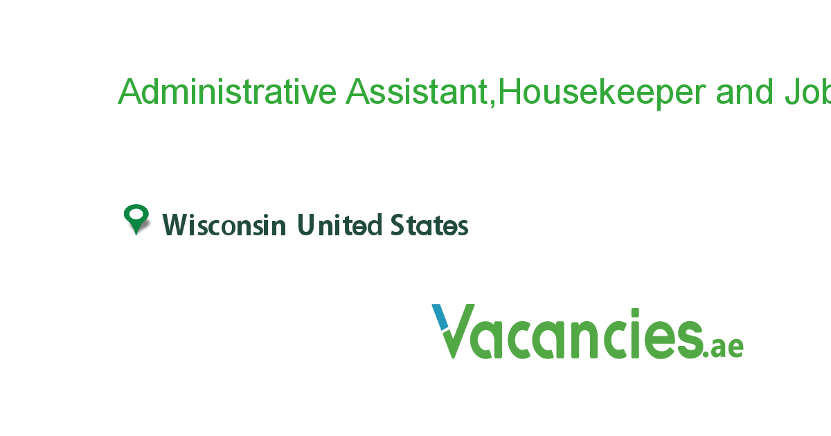 Administrative Assistanthousekeeper And Driver Needed Jobs