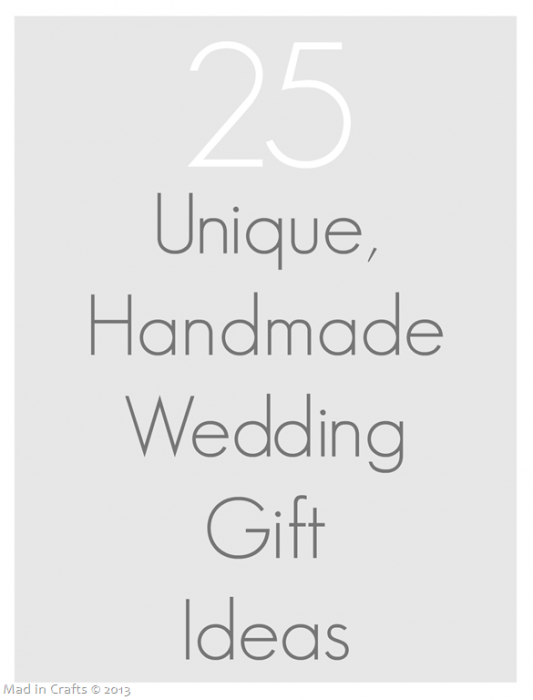 25 unique handmade wedding gifts crafts pinterest homemade