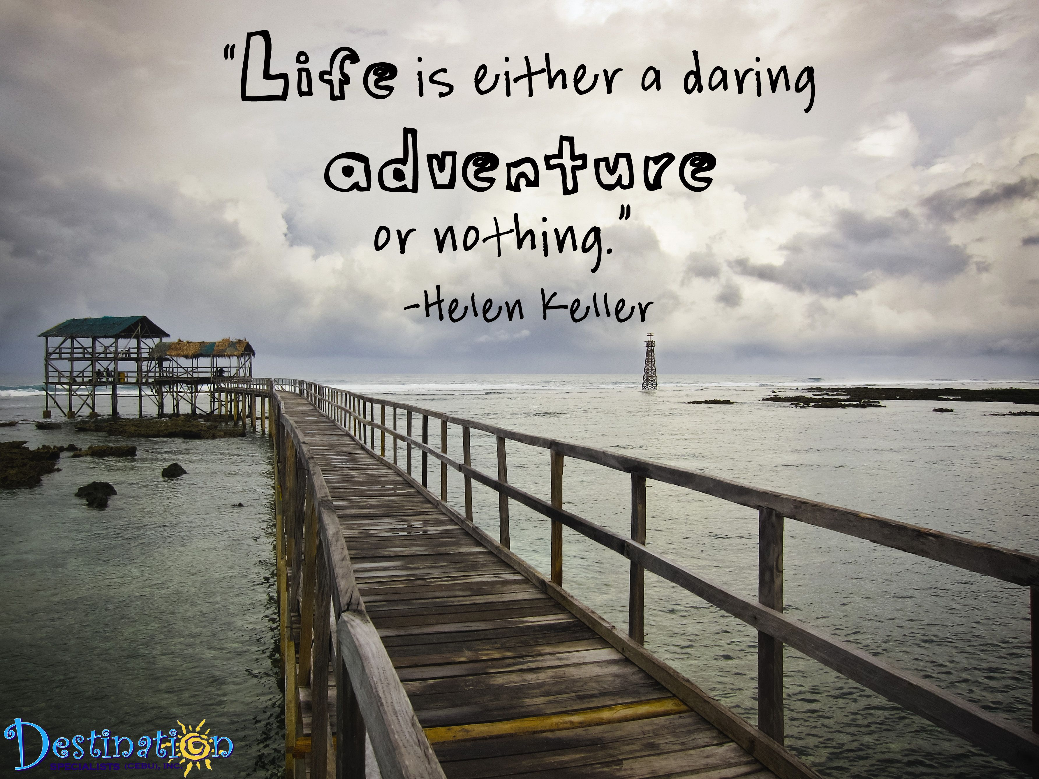 Travel Quotes Hellen Keller Destination Specialists Crafting