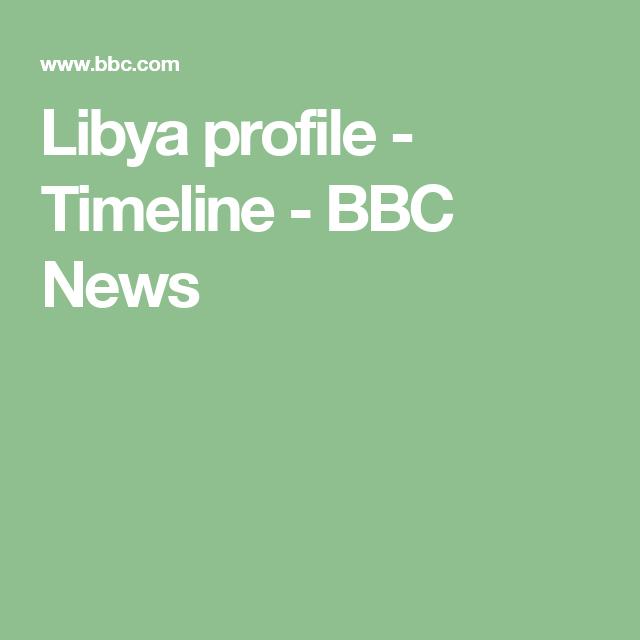 Libya profile | Libya | Turkey history, History of nigeria