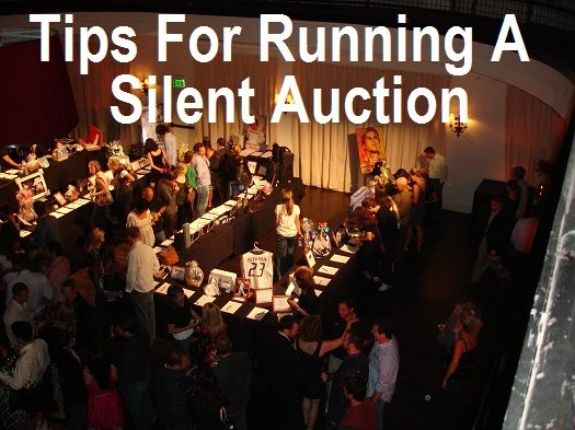 Tips for running a silent auction silent auction for Auction advice