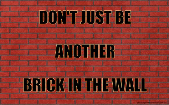 words to brick in the wall