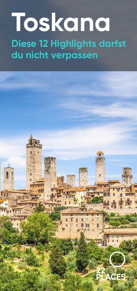 Los 12 lugares más bellos de la Toscana