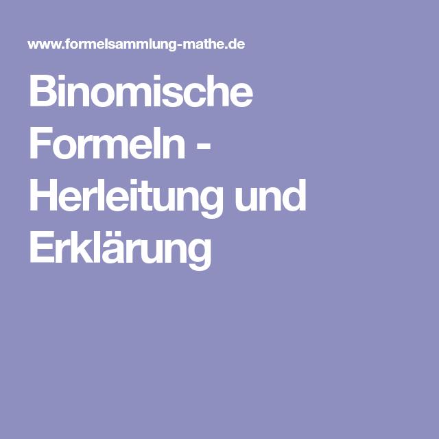 Binomische Formeln - Herleitung und Erklärung | Mathe | Pinterest