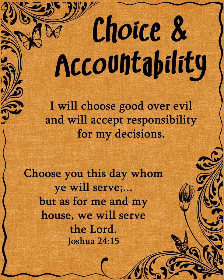 Choice Accountability Accountability Holding Yourself