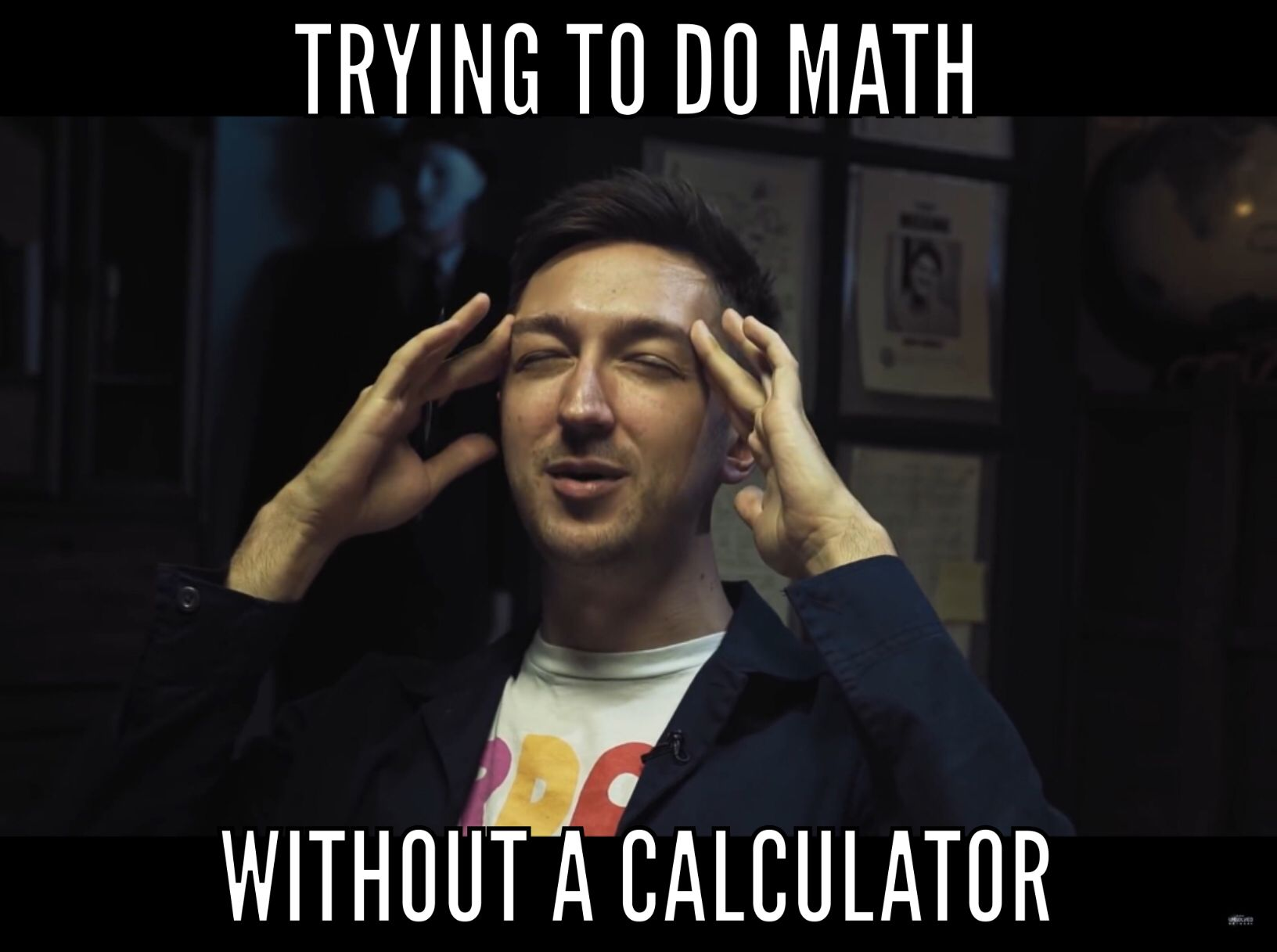 Buzzfeed Unsloved Shane Madej Math Memes Math Humor Funny Relatable Memes