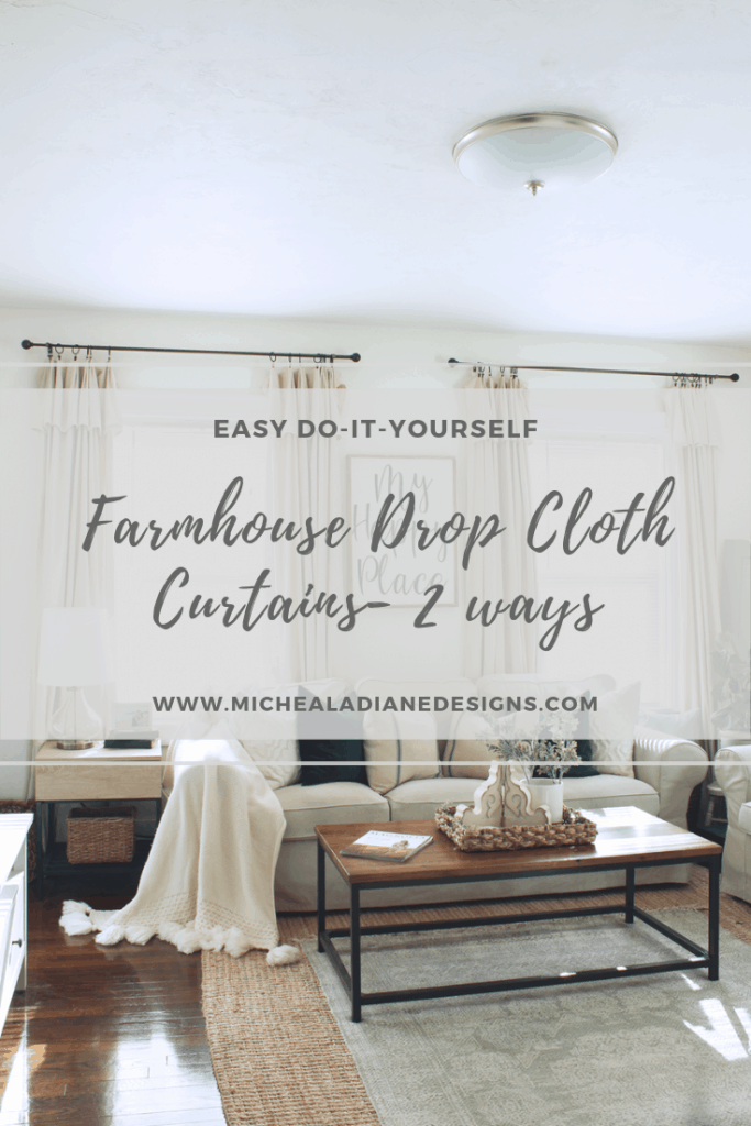 DIY Farmhouse Style Drop Cloth Curtains 2 Ways