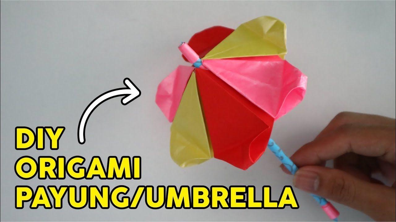 Cara Membuat Payung Origami I How To Fold Umbrella Paper Easy Tutorial Wow Petunjuk Paying Origami