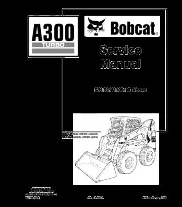 Bobcat a300 turbo skid steer loader service repair manual