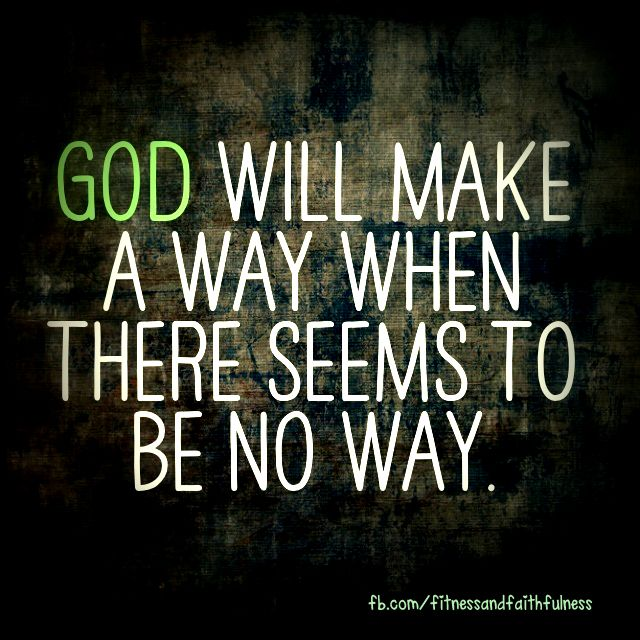 God Will Make A Way Im Counting On This The Gospel
