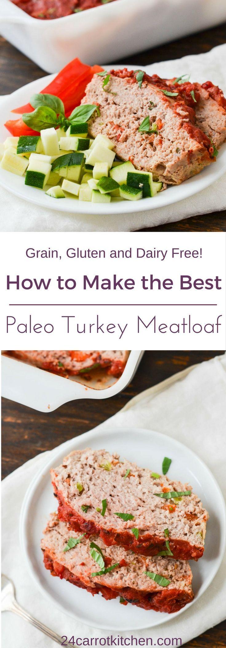 paleo turkey meatloaf pin 24 carrot kitchen paleo recipe idea rh pinterest com