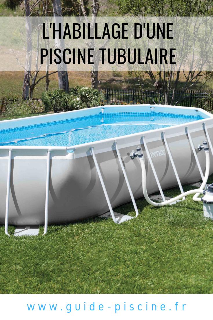 Voir Piscine Hors Sol habillage d'une piscine tubulaire | piscine tubulaire