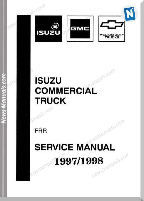 Isuzu Commercia Truck Fsr  Ftr  Fvr 1998 Service Manual