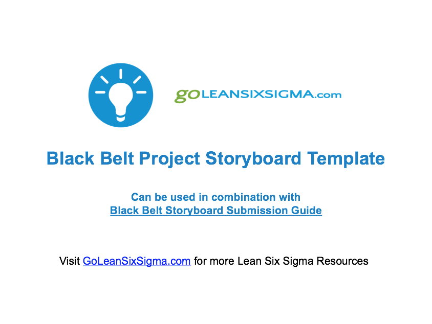 Black Belt Project Storyboard Template   GoLeanSixSigma.com