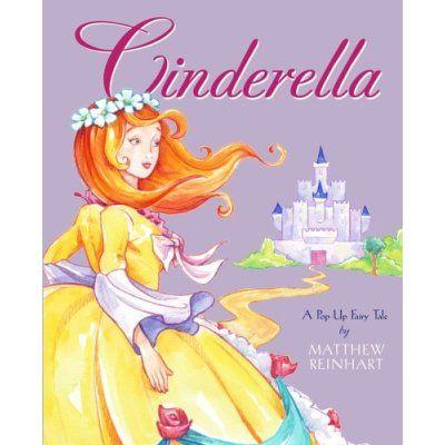 Cinderella   A Pop-Up Fairy Tale  by Matthew Reinhart