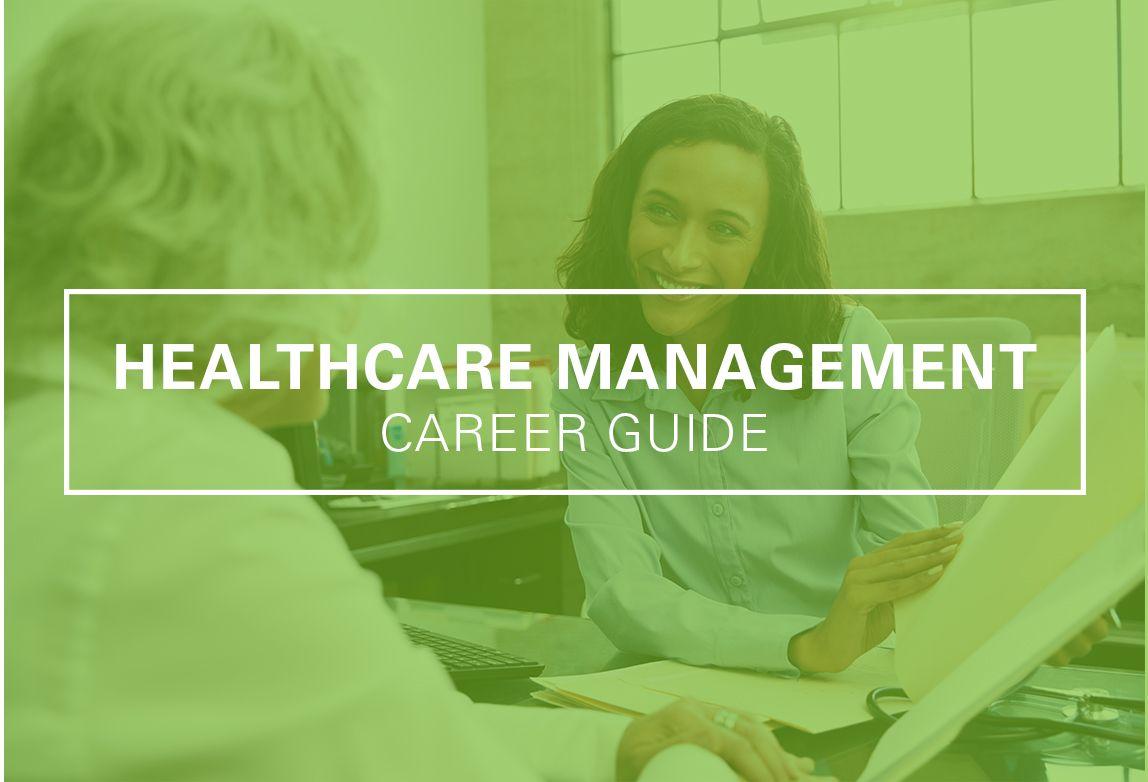 Healthcare Management Career Guide Healthcare management