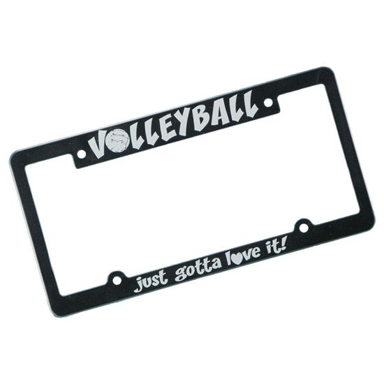 Image Sport Volleyball Just Gotta Love It License Plate Frame ...