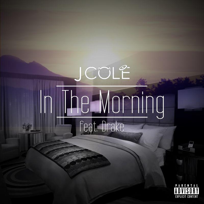 J Cole In The Morning Lyrics