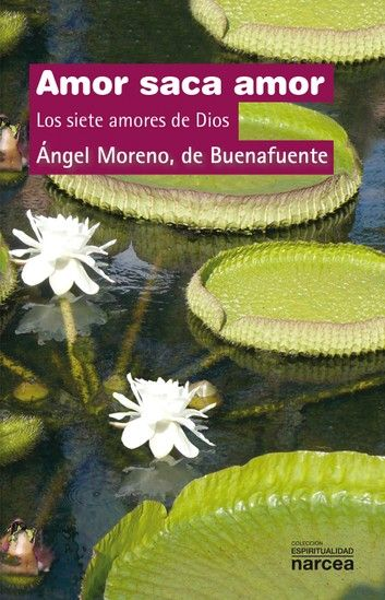 Buy Amor saca amor: Los siete amores de Dios by  Ángel Moreno de Buenafuente and Read this Book on Kobo's Free Apps. Discover Kobo's Vast Collection of Ebooks and Audiobooks Today - Over 4 Million Titles!
