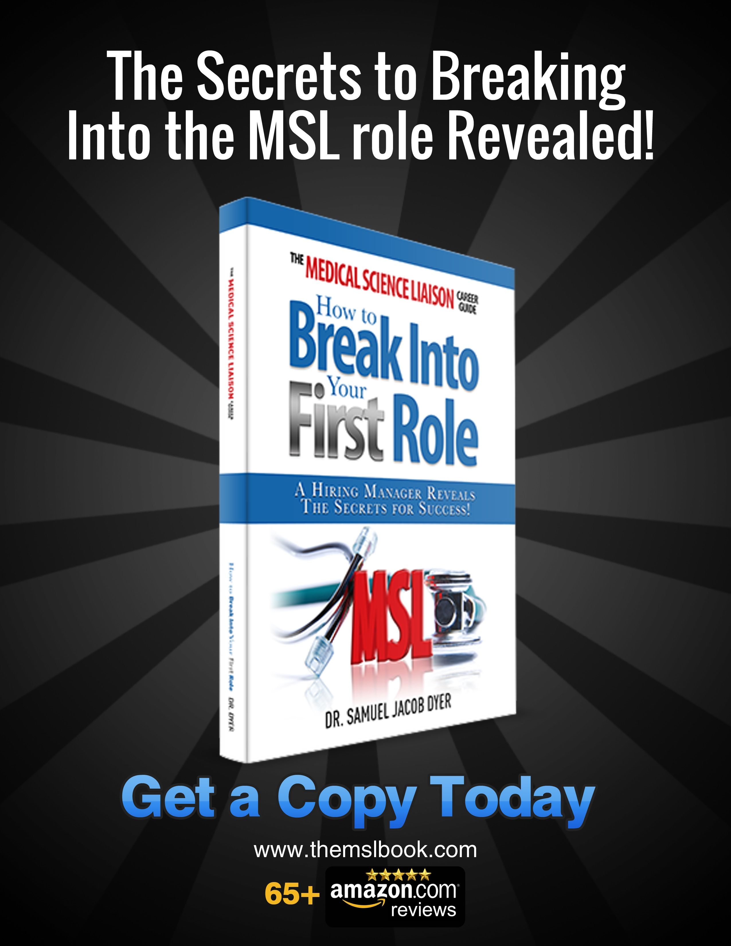 the medical science liaison career guide how to break into your first role