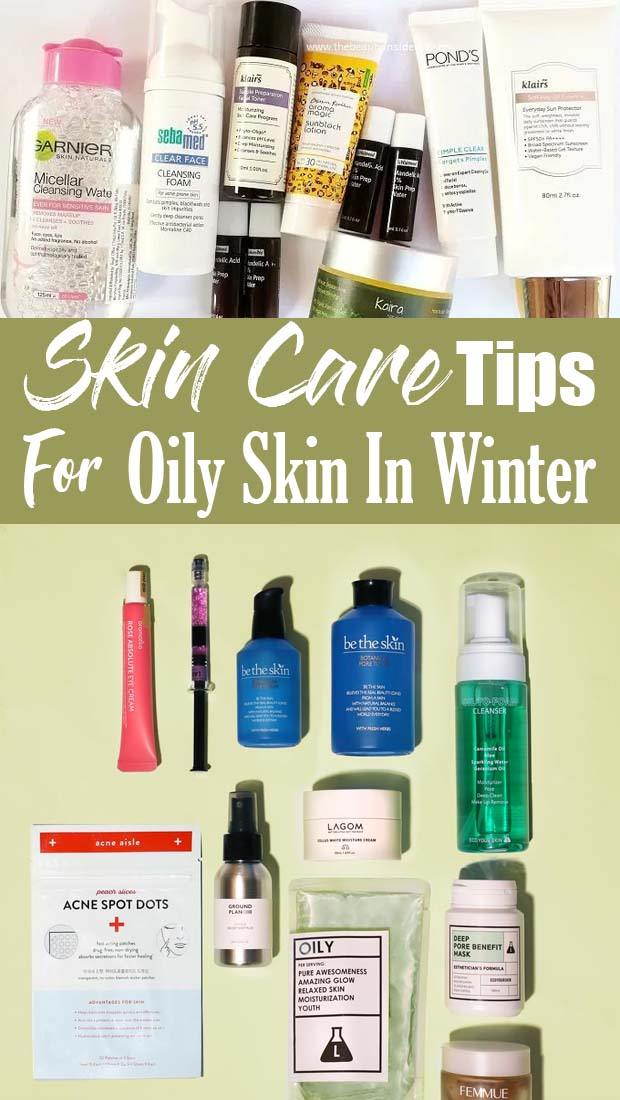 Top Winter Skin Care For Acne Prone Skin Beautyviralrex Winter Skin Care Treating Oily Skin Skin Care