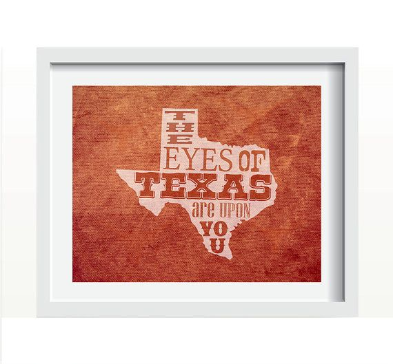 Eyes Of Texas Are Upon You State Of Texas Wall Print Art Decor