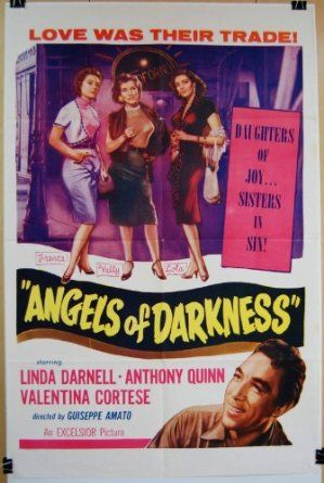 """Anthony Quinn: """"Angels of darkness"""" 1954.."""