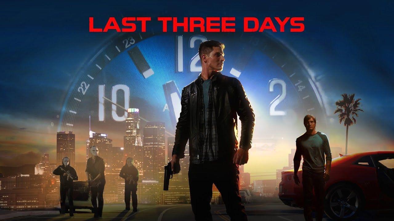 فيلم الاكشن Last Three Days 2020 مترجم Crime Movie Action Movies Hd Movies