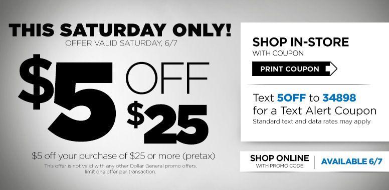 Dollar General Bonus Coupon Save 5 Off 25 Purchase 6 7 Only Dollar General Print Coupons Coupons