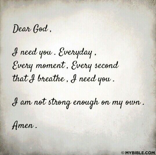 I Need U God Quotes Motivation God Prayers Dear God