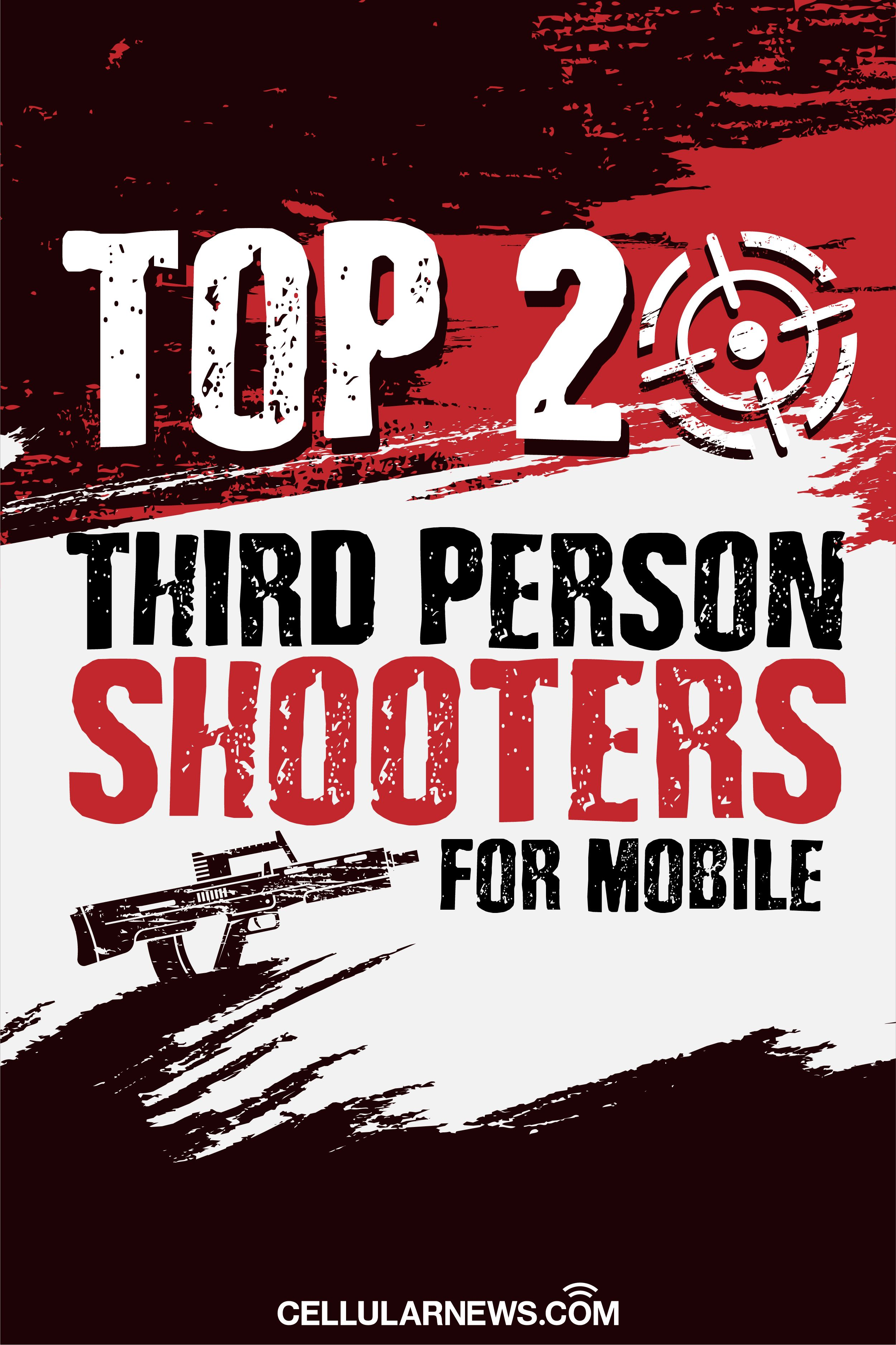 Top 20 Their Person Shooters For Mobile in 2020 Third