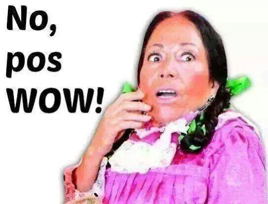 No Pos Wow Funny Spanish Memes Memes Ecards Funny