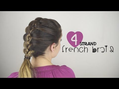 How To Four Strand French Braid - YouTube