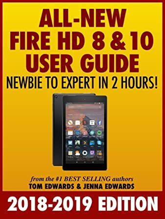 EPUB All New Fire HD 8  10 User Guide  Newbie to Expert in 2 Hours