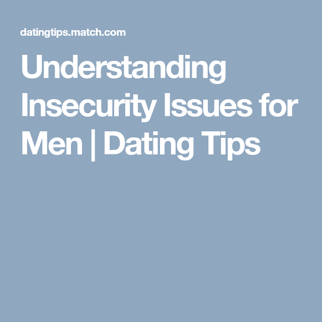 Dating insecurity