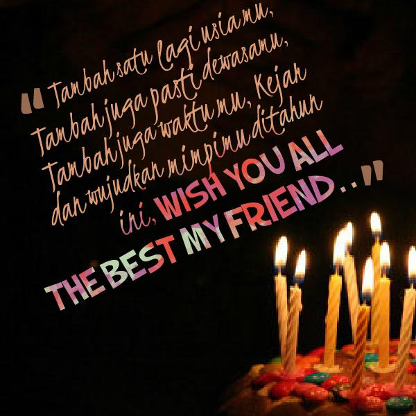 Ucapan Selamat Ulang Tahun Untuk Sahabat Ulang Tahun
