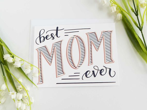 Mothers Day Card Best Mom Ever Card For Mom Card For Mum Card