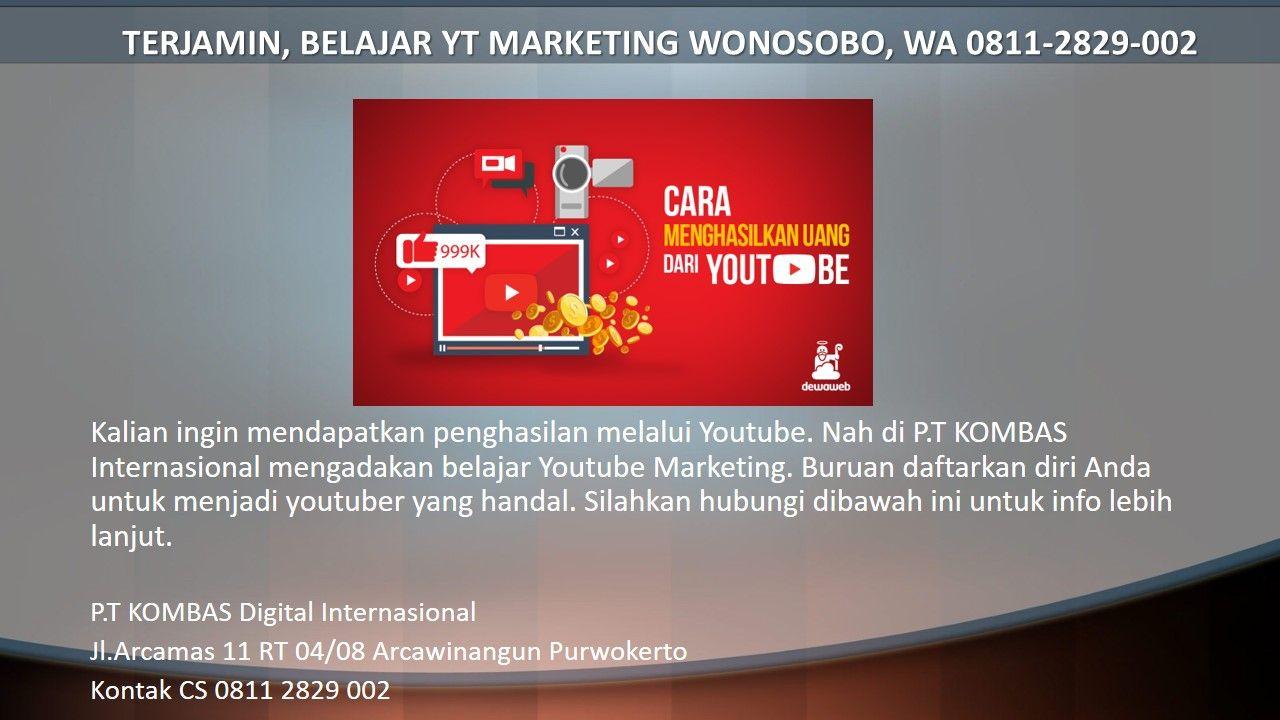 Terjamin Belajar Yt Marketing Wonosobo Wa 0811 2829 002 Belajar Marketing Youtuber